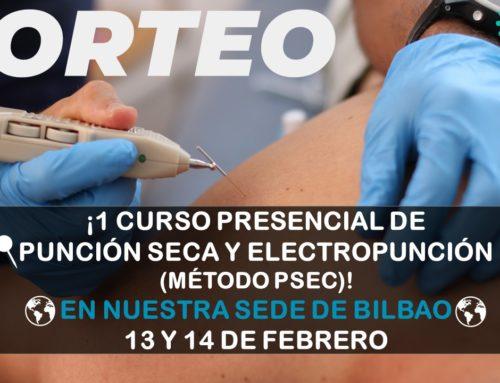 SORTEO CURSO PRESENCIAL PUNCIÓN SECA Y ELECTROPUNCIÓN (Bilbao)
