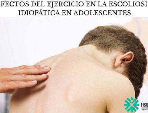 EFECTOS DEL EJERCICIO EN LA ESCOLIOSIS IDIOPÁTICA EN ADOLESCENTES