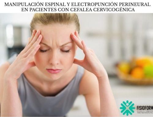 Manipulación espinal y electropunción perineural en pacientes con cefalea cervicogénica: un ensayo clínico aleatorizado multicéntrico.
