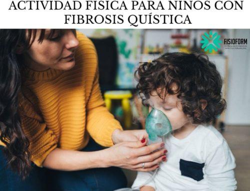 ACTIVIDAD FÍSICA PARA NIÑOS CON FIBROSIS QUÍSTICA