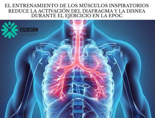 El entrenamiento de los músculos inspiratorios reduce la activación del diafragma y la disnea durante el ejercicio en la EPOC