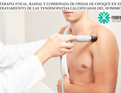 Terapia focal, radial y combinada de ondas de choque en el tratamiento de las tendinopatías calcificadas del hombro.